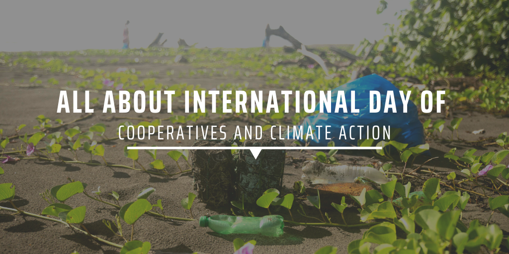 All about International Day of Cooperatives and climate action