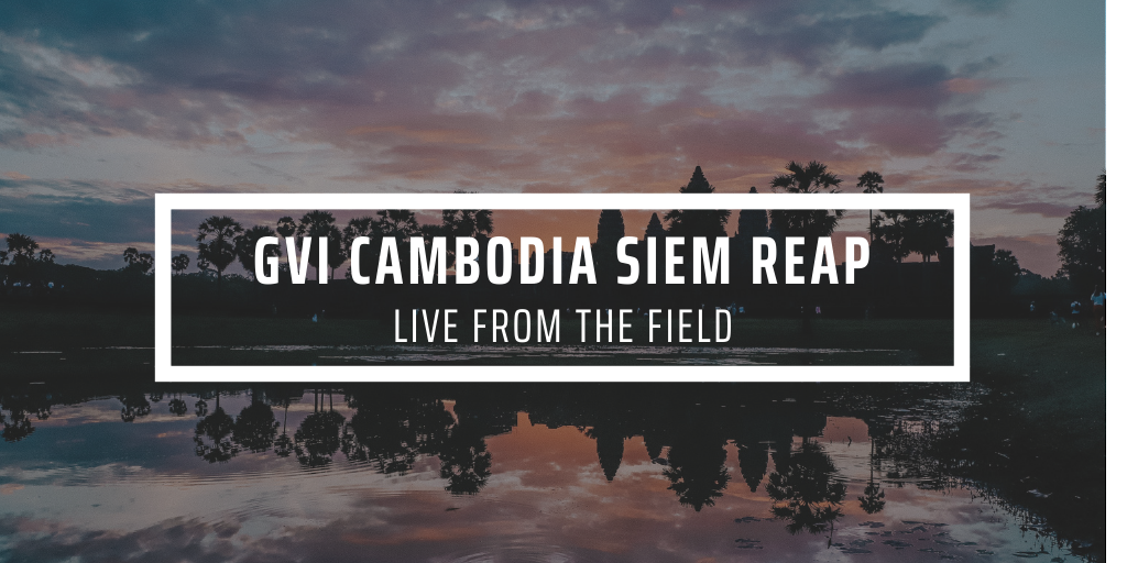 GVI Cambodia Siem Reap live from the field