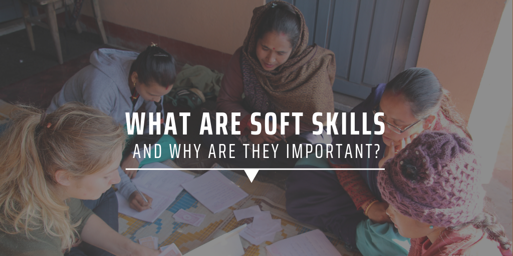 what are soft skills and why are they important?