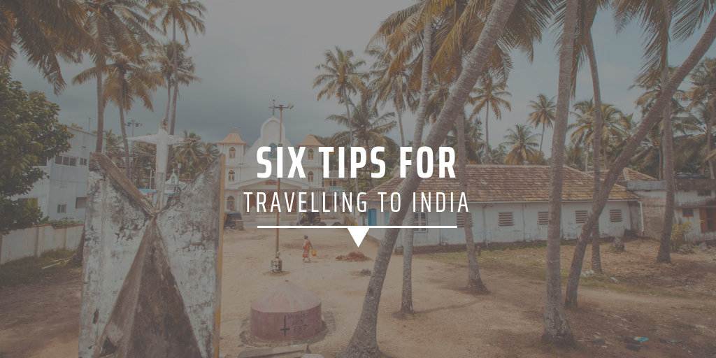 Six tips for travelling to India