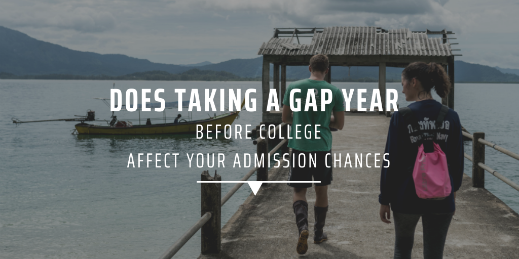 Does taking a gap year before college affect your admission chances