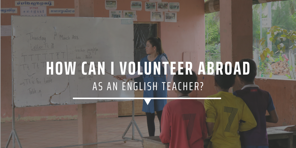 How can I volunteer abroad as an English teacher?